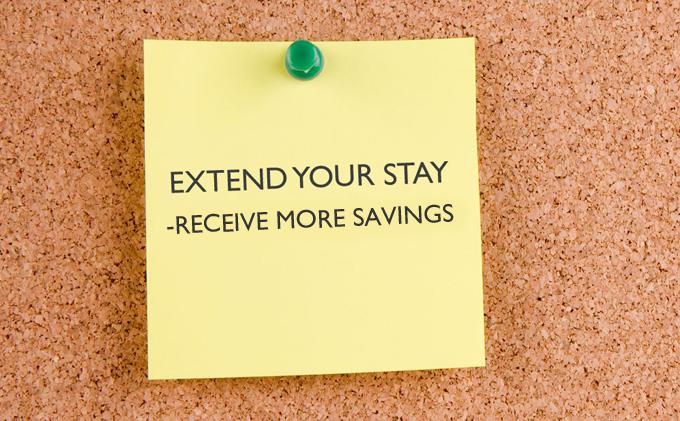Extend Your Stay - Receive More Savings