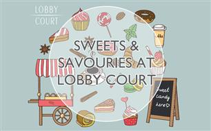 Sweets & Savouries at Lobby Court